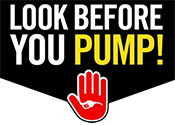 Look Before You Pump