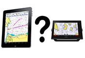 iPad of Chartplotter?