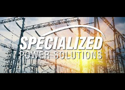 Specialized Power Solutions